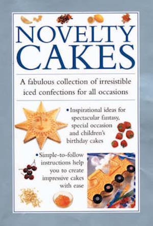 Bog, hardback Novelty Cakes af Southwater Publishing