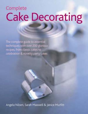 Bog, hardback Complete Cake Decorating af Angela Nilsen