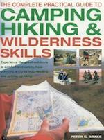 The Complete Practical Guide to Camping, Hiking & Wilderness Skills