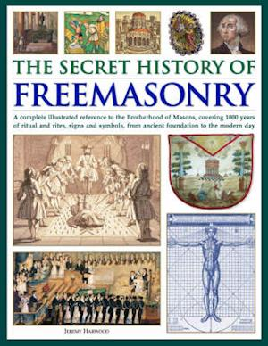 Bog, hardback The Secret History of Freemasonry af Jeremy Harwood