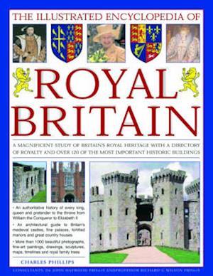 The Illustrated Encyclopedia of Royal Britain