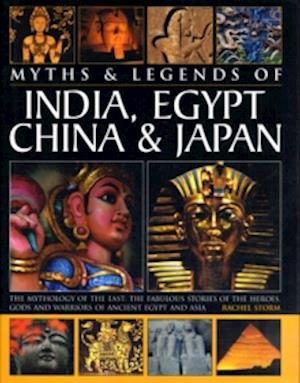 Myths & Legends of India, Egypt, China & Japan