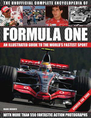 Bog, hardback The Unofficial Formula One Complete Encyclopaedia af Mark Hughes