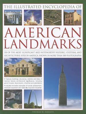 The Illustrated Encyclopedia of American Landmarks
