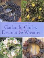 The Complete Book of Garlands, Circles & Decorative Wreaths af Terence Moore, Fiona Barnett
