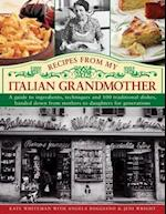 Recipes from My Italian Grandmother