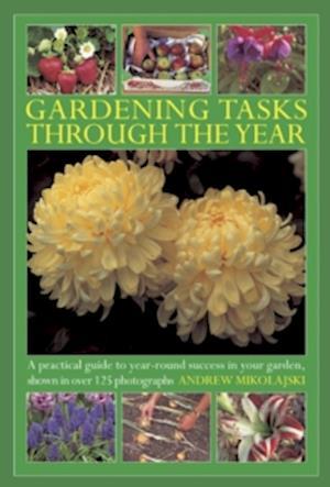 Gardening Tasks Through the Year