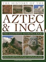 The History of the Aztec & Inca
