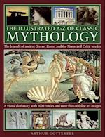 The Illustrated A-Z of Classic Mythology af Arthur Cotterell