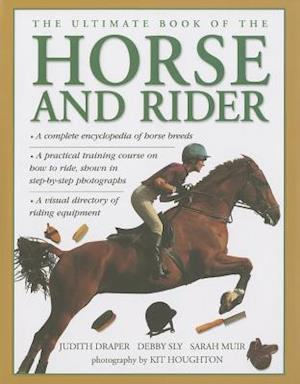 Ultimate Book of the Horse and Rider