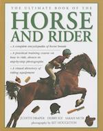 The Ultimate Book of the Horse and Rider af Judith Draper