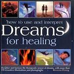 How to Use Dreams for Healing af Rosalind Powell