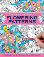 The Peaceful Pencil: Flowering Patterns