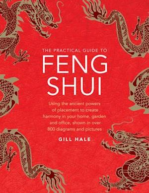 Feng Shui, The Practical Guide to