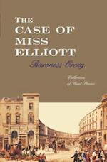 The Case of Miss Elliott af Baroness Orczy