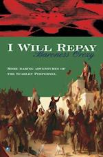 I Will Repay (Scarlet Pimpernel, nr. 2)