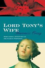 Lord Tony's Wife (Scarlet Pimpernel, nr. 5)