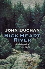 Sick Heart River (Edward Leithen, nr. 5)
