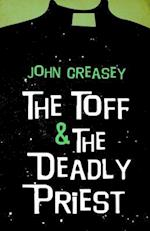 The Toff and the Deadly Priest (TOFF, nr. 13)