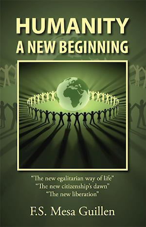 Humanity: A New Beginning