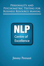 Personality and Psychometric Testing For Business Resource Manual