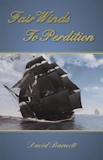 Fair Winds To Perdition