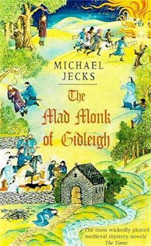 The Mad Monk Of Gidleigh (Last Templar Mysteries 14)