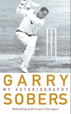 Garry Sobers: My Autobiography