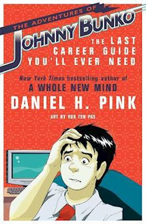 Bog paperback The Adventures of Johnny Bunko af Daniel H Pink