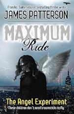 Maximum Ride: The Angel Experiment af James Patterson