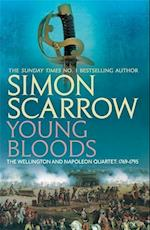 Young Bloods (Wellington and Napoleon 1) (Wellington and Napoleon Quartet, nr. 1)