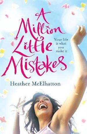 A Million Little Mistakes