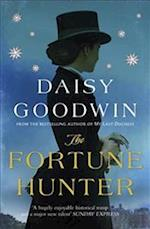 The Fortune Hunter af Daisy Goodwin