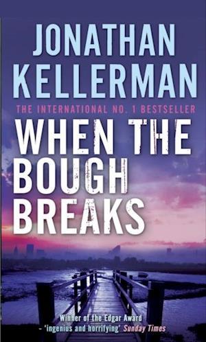 When the Bough Breaks (Alex Delaware series, Book 1)