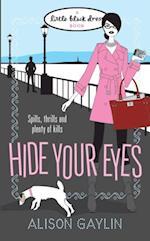 Hide Your Eyes af Alison Gaylin