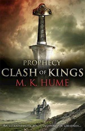 Prophecy: Clash of Kings (Prophecy Trilogy 1)