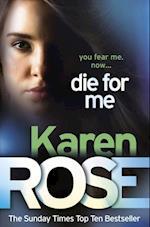 Die For Me (The Philadelphia/Atlanta Series Book 1) af Karen Rose