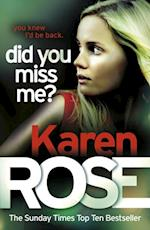 Did You Miss Me? (The Baltimore Series Book 3) af Karen Rose
