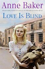 Love is Blind af Anne Baker
