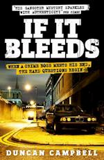 If It Bleeds af Duncan Campbell