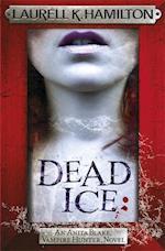 Dead Ice af Laurell K. Hamilton