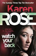 Watch Your Back (The Baltimore Series Book 4) af Karen Rose