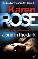 Alone in the Dark (the Cincinnati Series Book 2) af Karen Rose