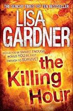 The Killing Hour af Lisa Gardner