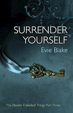 Surrender Yourself (The Desires Unlocked Trilogy Part Three)