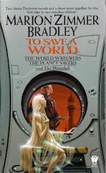 To Save A World af Marion Zimmer Bradley
