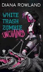 White Trash Zombie Unchained af Diana Rowland