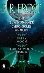 The Tess Noncoire Chronicles