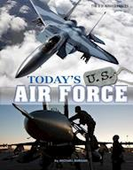Today's U.S. Air Force (The U.S. Armed Forces)