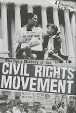The Split History of the Civil Rights Movement (Perspectives Flip Books)